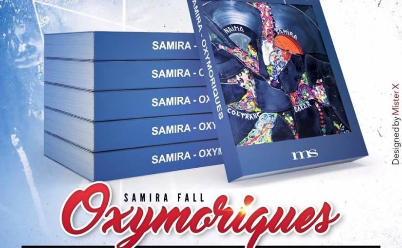 Littérature: OXYMORIQUES,   de SamiraFALL