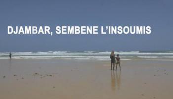 Cinéma: Djambar, Sémbene l'insoumis consacré aux Trophées Francophone duCinéma