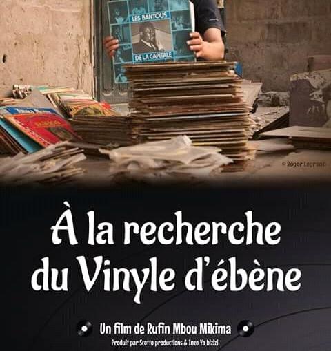 « A la recherche du Vinyle d'ébène », nouveau documentaire de Rufin MBOUMIKIMA