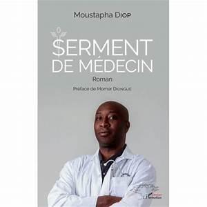 Littérature : Serment de Médecin de Moustapha DIOP vu par Amadou MoustaphaDIENG