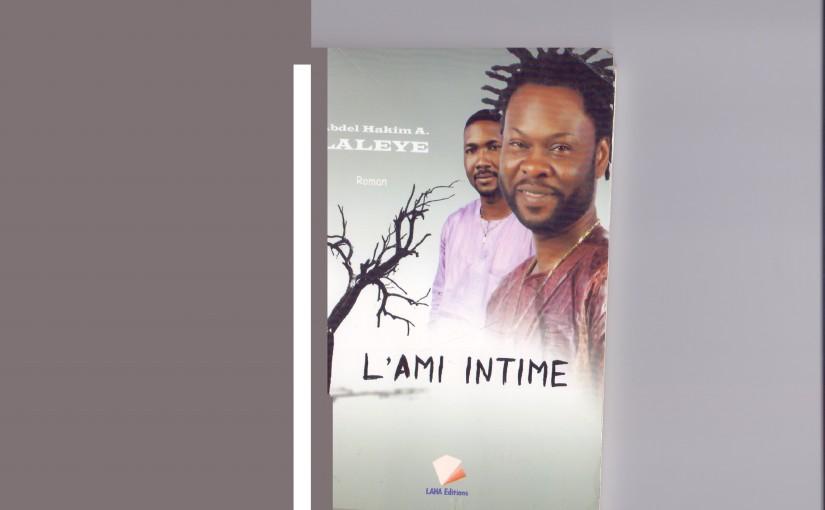 Littérature: «L'ami intime», un roman qui peint les réalités de nos sociétésafricaines