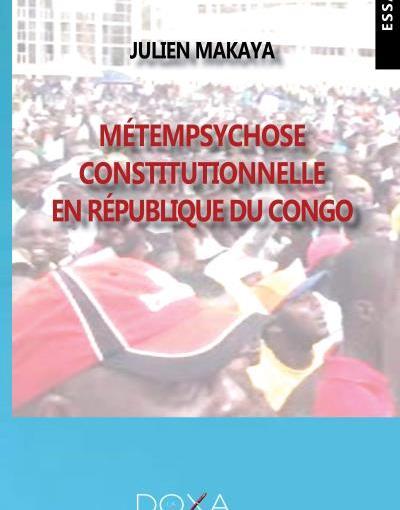 Critique littéraire : Métempsychose constitutionnelle en République du Congo, vu par EmeraudeKouka
