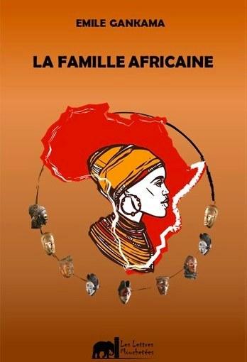 Critique littéraire: La famille africaine d'ÉmileGankama