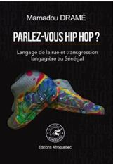 Parlez hip hop avec Pr. MamadouDramé