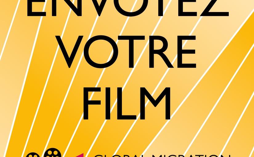 Appel à Film : Festival International du Film sur laMigration