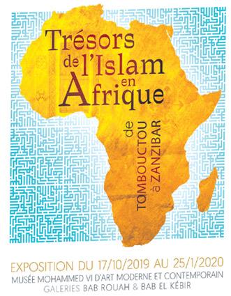 Rabat :  les «Trésors de l'Islam en Afrique, de Tombouctou à Zanzibar» bientôtexposés