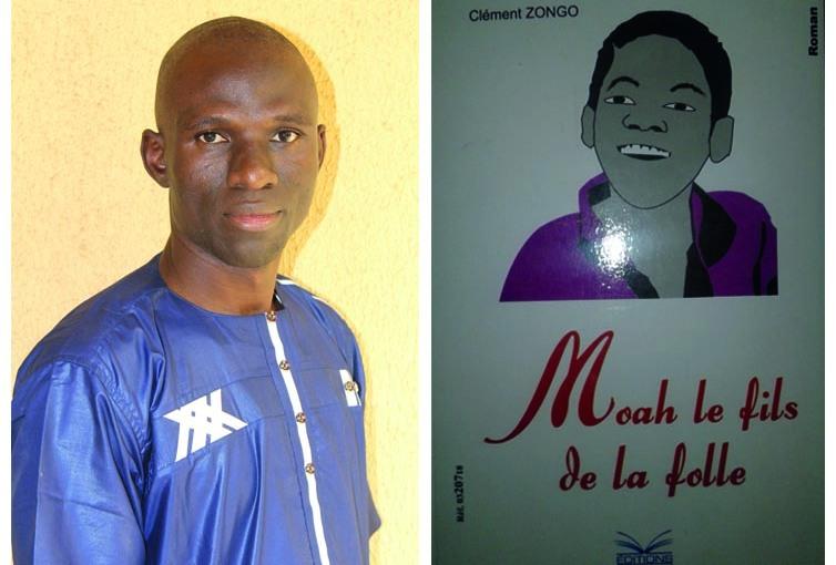 « Moah le fils de la folle » de Clément Zongo: le remède aux maux detête