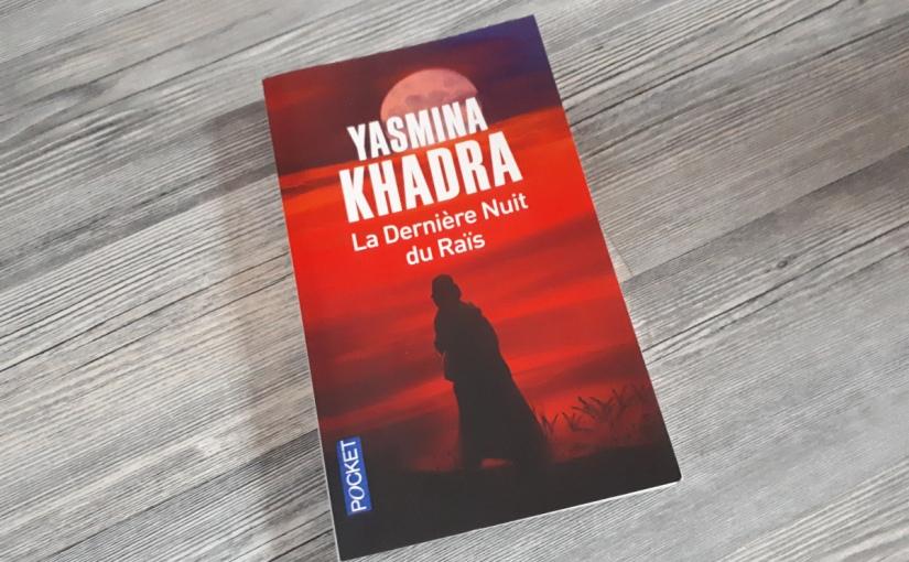 «La dernière nuit du Raïs» de Yasmina Khadra: La version deKadhafi